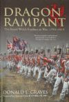 Dragon Rampant - The Royal Welch Fusiliers at War 1793-1815, by Donald E. Graves